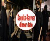Actor Ranveer Singh and Deepika Padukone stepped out for a dinner date on Tuesday.<br/><br/>#Deepikapadukone #Ranveersingh