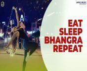 "apas Music Presents New Punjabi Songs Collections ""Eat Sleep Bhangra Repeat"" by Various Artists. Enjoy and stay connected with us !!<br/><br/>#SajjanAdeeb #HarpBrar #NavjeetGill #PremGopalBhaat<br/><br/>01. Brown Eyes<br/>Singer - Sajjan Adeeb<br/>Lyrics -Gill Talwara<br/>Music - Laddi Gill<br/><br/>02. Oh Bande<br/>Harp Brar<br/>Music - D.Milan<br/>Lyrics - Maan Himatpuria<br/><br/>03. Nachdi Baraat<br/>Singer - Navjeet Gill <br/>Lyrics - Jaggi Jaurkian<br/>Music - Jassi Bros<br/><br/>04. Ni Aaja Sohniye<br/>Singer/Lyrics/Composer - Prem Gopal Bhaat<br/>Music - Mr. Dope<br/><br/>05. Att Gabru<br/>Singer & Lyrics- Harsimran Dhillon<br/>Music - Aar Bee <br/><br/>06. Mohali Di Kudi<br/>Singer - Sushil Shaan<br/>Lyrics - Chack Wala Sucha<br/>Music - Dark Cello<br/><br/>-------------------------------------------<br/>Connect with Japas Music<br/>-------------------------------------------<br/>Like Facebook Page :- https://www.facebook.com/japasmusic<br/>Website :- http://www.japasmusic.com<br/>Follow On Twitter :- https://twitter.com/JapasMusic<br/>Follow On Google+ :- http://goo.gl/raUwtY<br/>Instagram :- http://instagram.com/japasmusic<br/>Subscribe Music YouTube Channel :- http://goo.gl/rvKgg0<br/>Subscribe Devotional YouTube Channel :- http://goo.gl/JeHAx7<br/>Dailymotion Channel :- http://www.dailymotion.com/japasmusic<br/><br/>Official Video of ""Eat Sleep Bhangra Repeat"" By Various Artists<br/>Copyright © All rights reserved with Space Productions Private Limited"