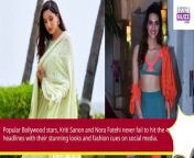 Kriti Sanon and Nora Fatehi are on a mission to slay with their Instagram posts, check out here