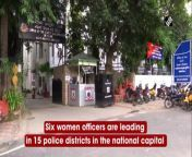 It is the first time that six women officers are leading the department in six police districts in the national capital out of 15 police districts. The changes were made by Delhi Police Commissioner Rakesh Asthana. The districts with women DCPs are - South, Southeast, Northwest, West, Central and East District. Tackling street and cybercrime are among priorities of the newly-appointed district DCPs in Delhi.
